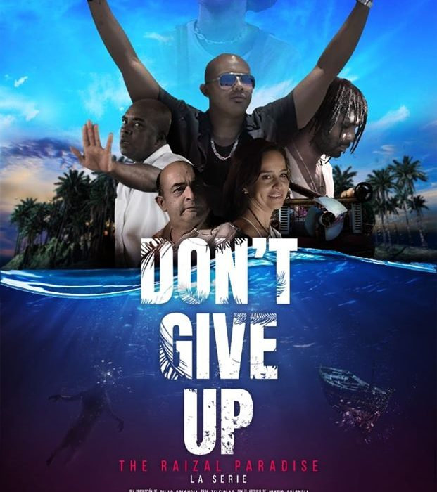 Teleislas estrena 'Don't give up!', la nueva serie de acción